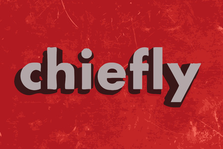 chiefly: chiefly vector word on red concrete wall Illustration