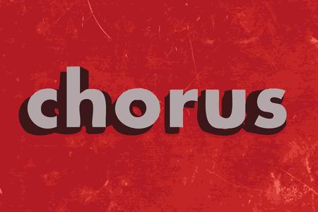 chorus: chorus vector word on red concrete wall