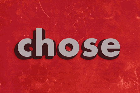 chose: chose vector word on red concrete wall Illustration