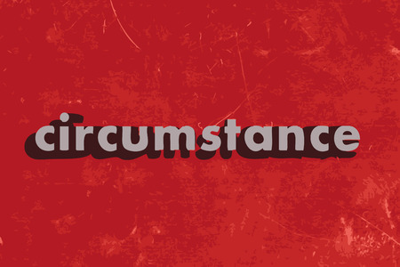 circumstance: circumstance vector word on red concrete wall Illustration