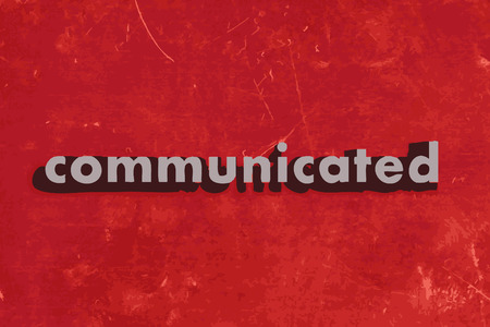 communicated: communicated vector word on red concrete wall
