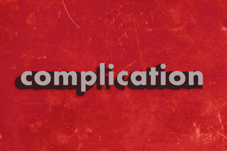 complication: complication vector word on red concrete wall Illustration