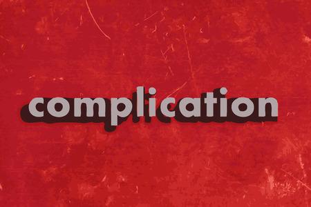 complicación: palabra complicaci�n vector en rojo muro de hormig�n Vectores