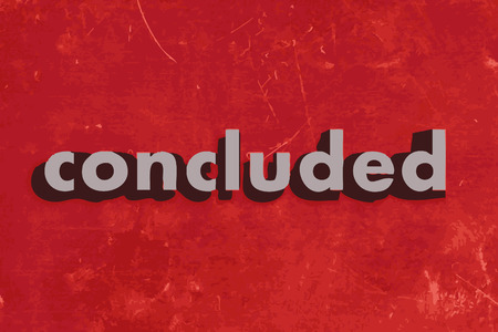concluded: concluded vector word on red concrete wall Illustration
