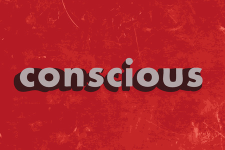 conscious: conscious vector word on red concrete wall