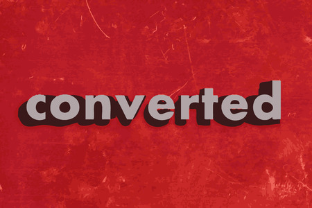 converted: converted vector word on red concrete wall Illustration