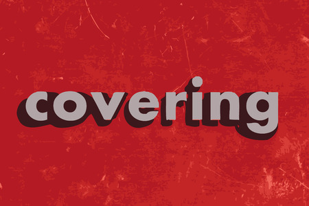 covering: covering vector word on red concrete wall