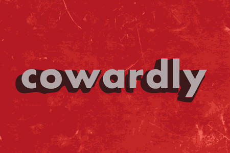 cowardly: cowardly vector word on red concrete wall