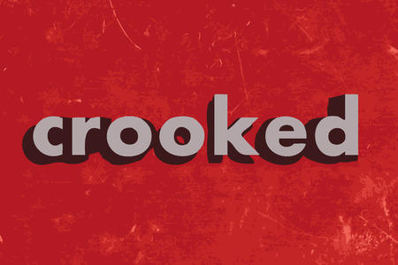 crooked: crooked vector word on red concrete wall