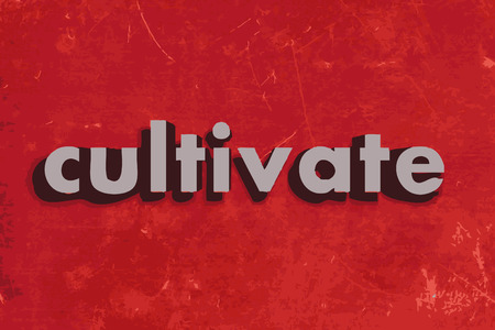 cultivate: cultivate vector word on red concrete wall Illustration