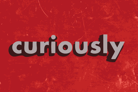 curiously: curiously vector word on red concrete wall