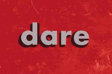 dare: dare vector word on red concrete wall