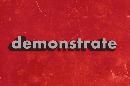 demonstrate: demonstrate vector word on red concrete wall Illustration