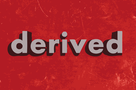 derived: derived vector word on red concrete wall