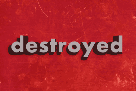 destroyed: destroyed vector word on red concrete wall