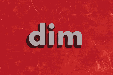 dim: dim vector word on red concrete wall