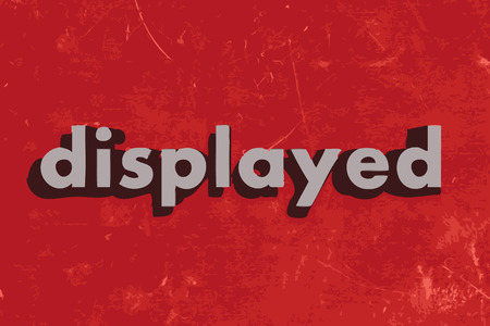 displayed: displayed vector word on red concrete wall