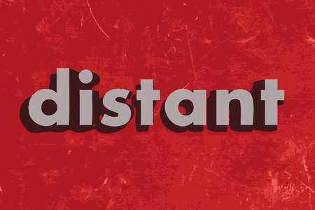distant: distant vector word on red concrete wall