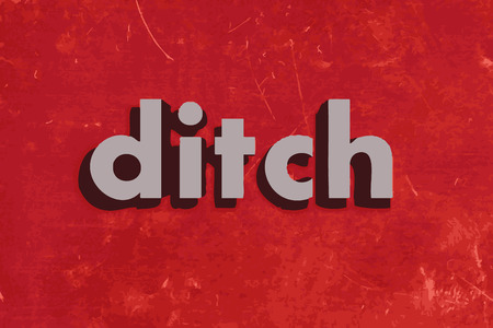 ditch: ditch vector word on red concrete wall