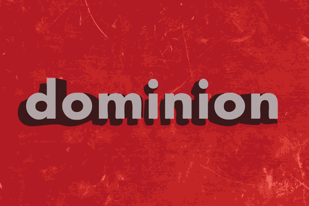 dominion: dominion vector word on red concrete wall