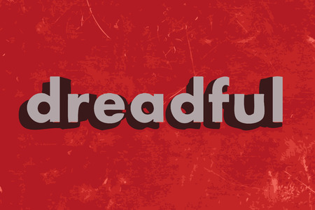 dreadful: dreadful vector word on red concrete wall Illustration