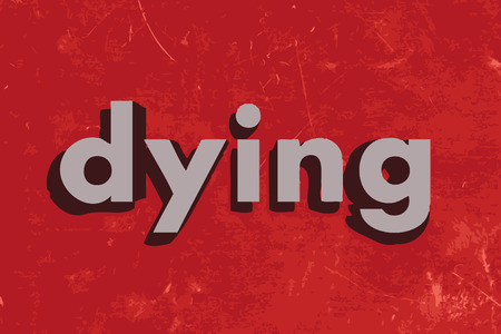 dying: dying vector word on red concrete wall