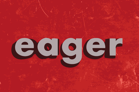 eager: eager vector word on red concrete wall Illustration