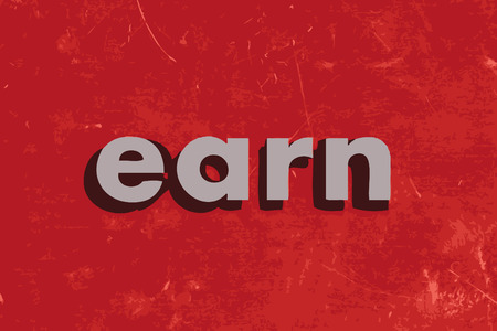 earn: earn vector word on red concrete wall
