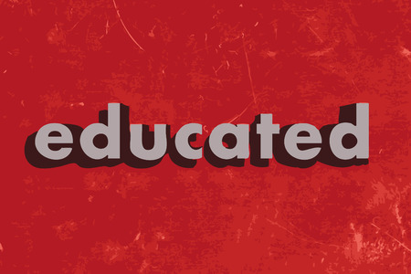 educated: educated vector word on red concrete wall Illustration