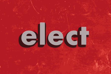 elect: elect vector word on red concrete wall Illustration