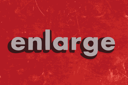 enlarge: enlarge vector word on red concrete wall