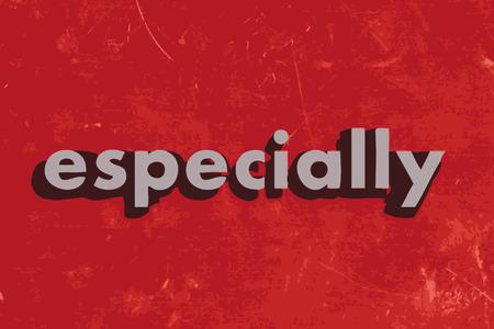 especially: especially vector word on red concrete wall