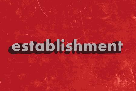 establishment: establishment vector word on red concrete wall