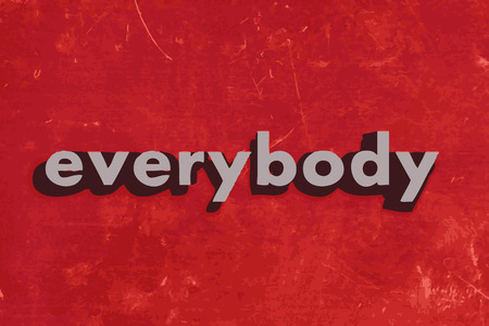everybody: everybody vector word on red concrete wall