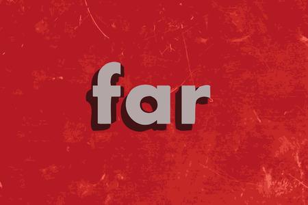 lejos: palabra vector ahora en rojo muro de hormigón