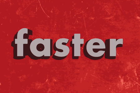 faster: faster vector word on red concrete wall