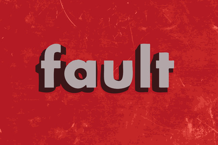 fault: fault vector word on red concrete wall