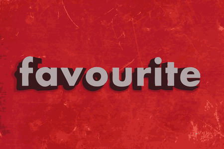 favourite: favourite vector word on red concrete wall