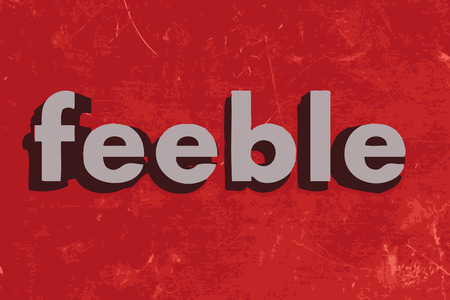 feeble: feeble vector word on red concrete wall