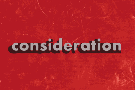 consideration: consideration vector word on red concrete wall