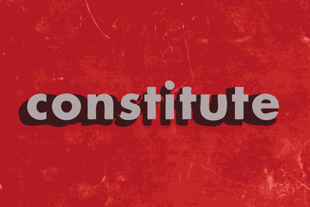 constitute: constitute vector word on red concrete wall