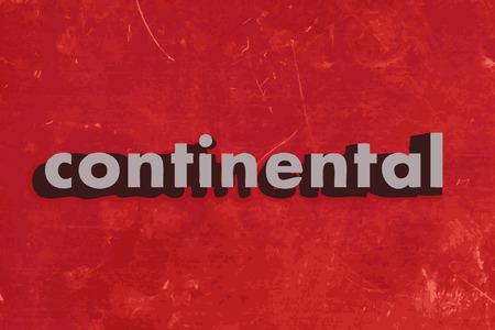 kontinentální: Kontinentální vektor slovo na červené betonovou zeď Ilustrace
