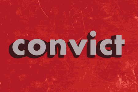 convict: convict vector word on red concrete wall
