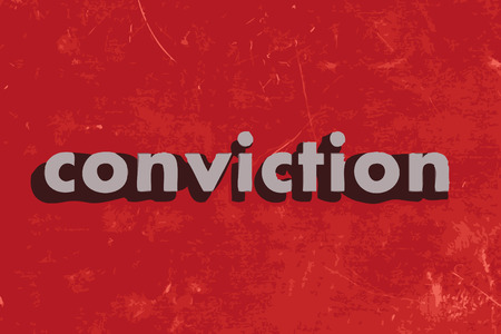 conviction: conviction vector word on red concrete wall