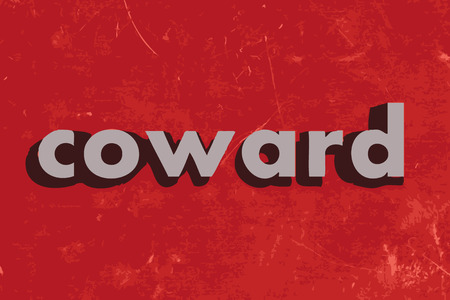 coward: coward vector word on red concrete wall