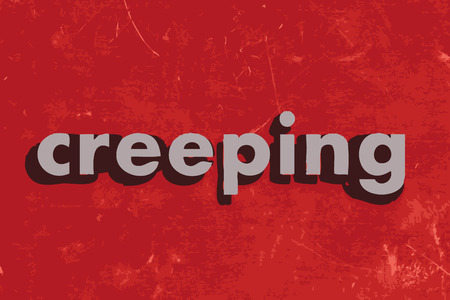 creeping: creeping vector word on red concrete wall Illustration