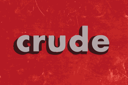 crude: crude vector word on red concrete wall