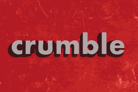 to crumble: crumble vector word on red concrete wall Illustration