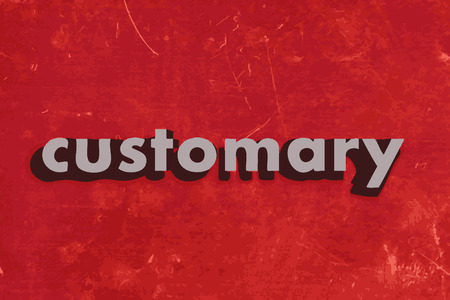 customary: customary vector word on red concrete wall Illustration