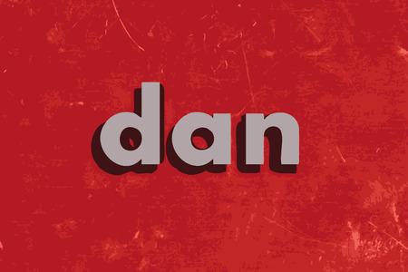 dan: dan vector word on red concrete wall